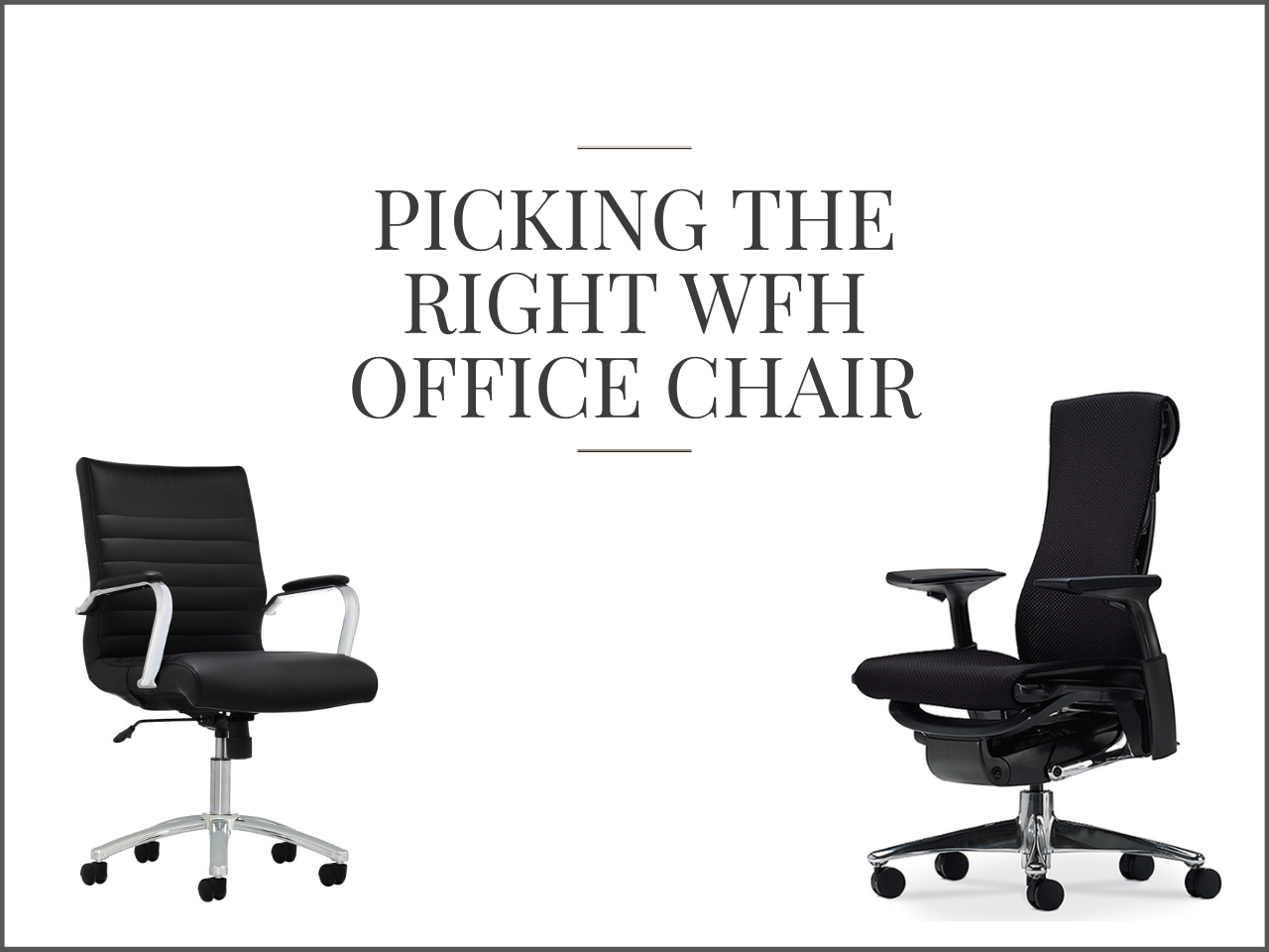Picking The Right Wfh Office Chair David Juan S Blog